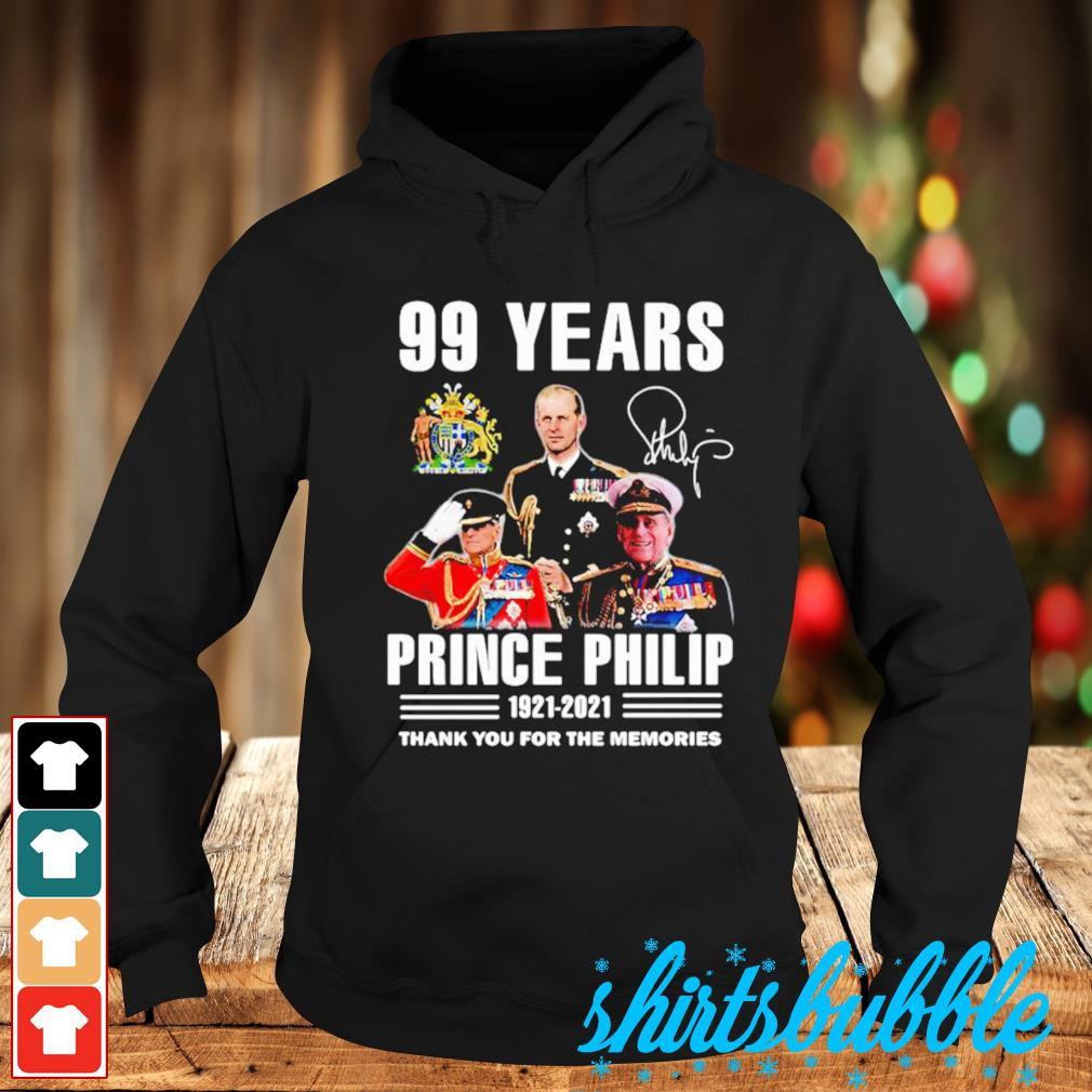 99 Years Prince Philip 1921 2021 thank you for the memories Hoodie