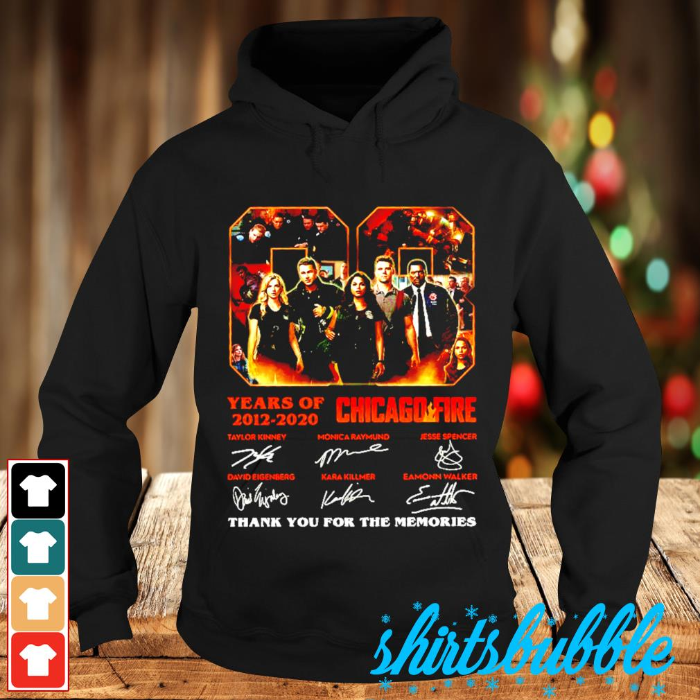 08 Years Of 2012 2020 Chicago Fire thank you for the memories signatures s Hoodie