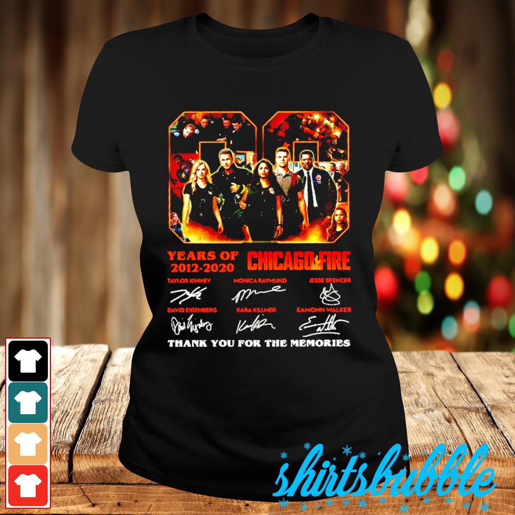 08 Years Of 2012 2020 Chicago Fire thank you for the memories signatures s Ladies-tee