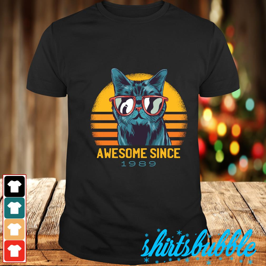 Cat awesome since 1989 vintage shirt