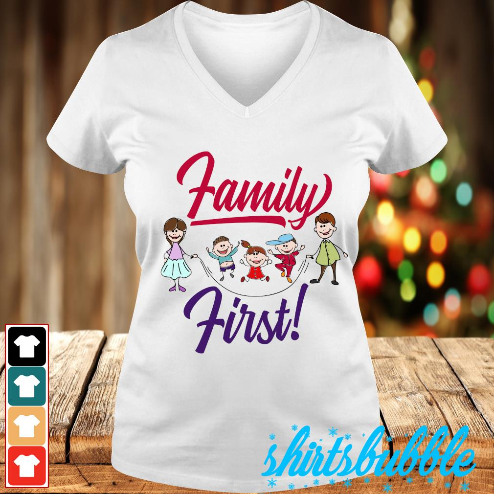 Family first s V-neck t-shirt