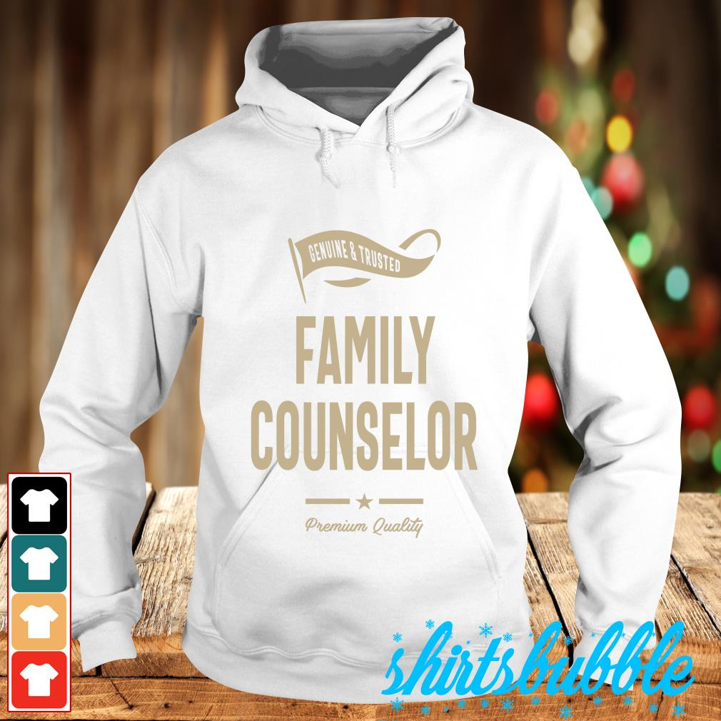 Genuine trusted Family counselor premium quality s Hoodie