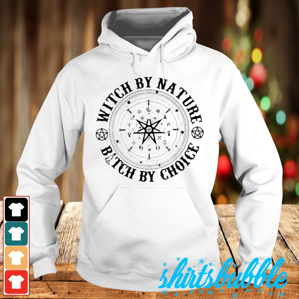 Halloween Witch by nature bitch by choice s Hoodie