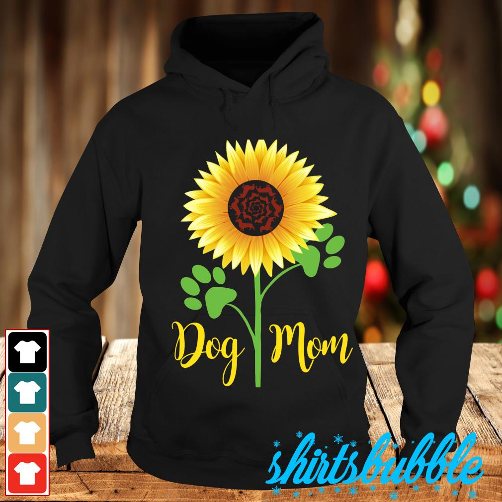 Sunflower dog mom s Hoodie