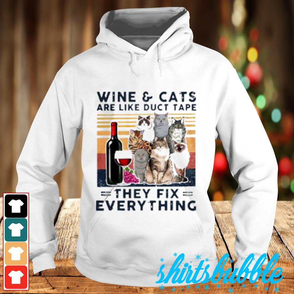 Wine Cats are like duct tape they fix everything vintage s Hoodie