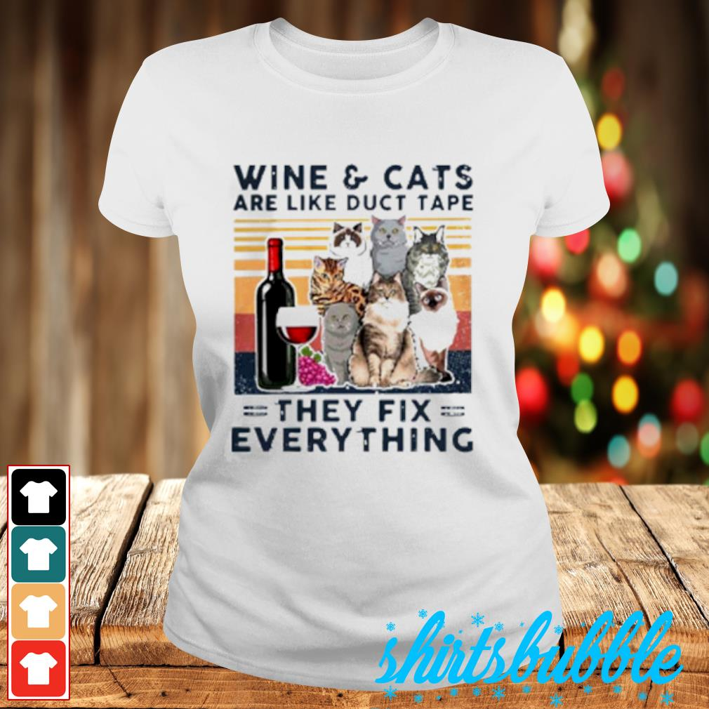 Wine Cats are like duct tape they fix everything vintage s Ladies-tee