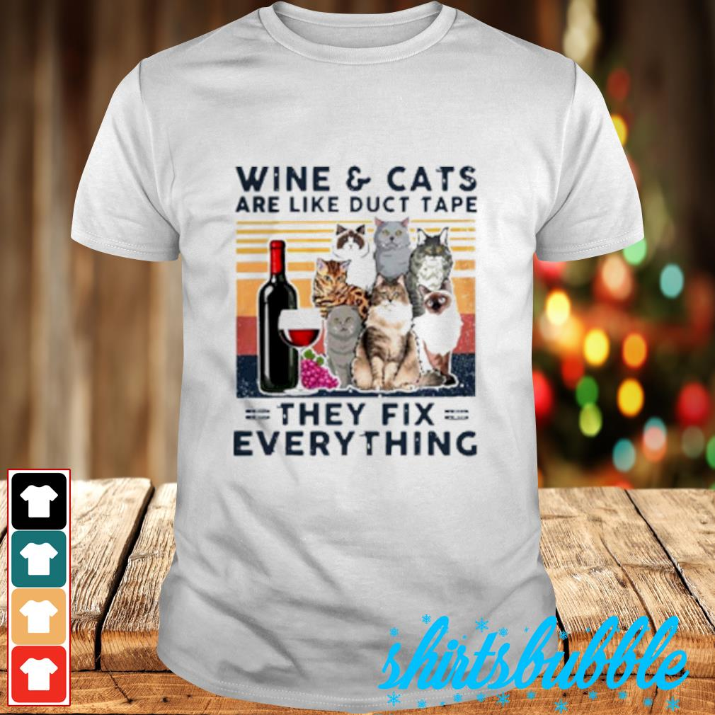 Wine Cats are like duct tape they fix everything vintage shirt