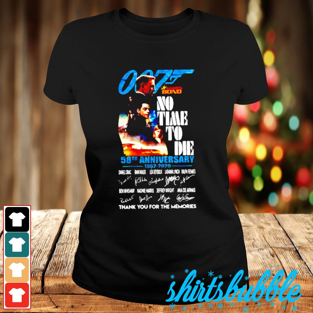 007 James Bond no time to die 58th anniversary 1962 2020 thank you For the memories signatures s Ladies-tee