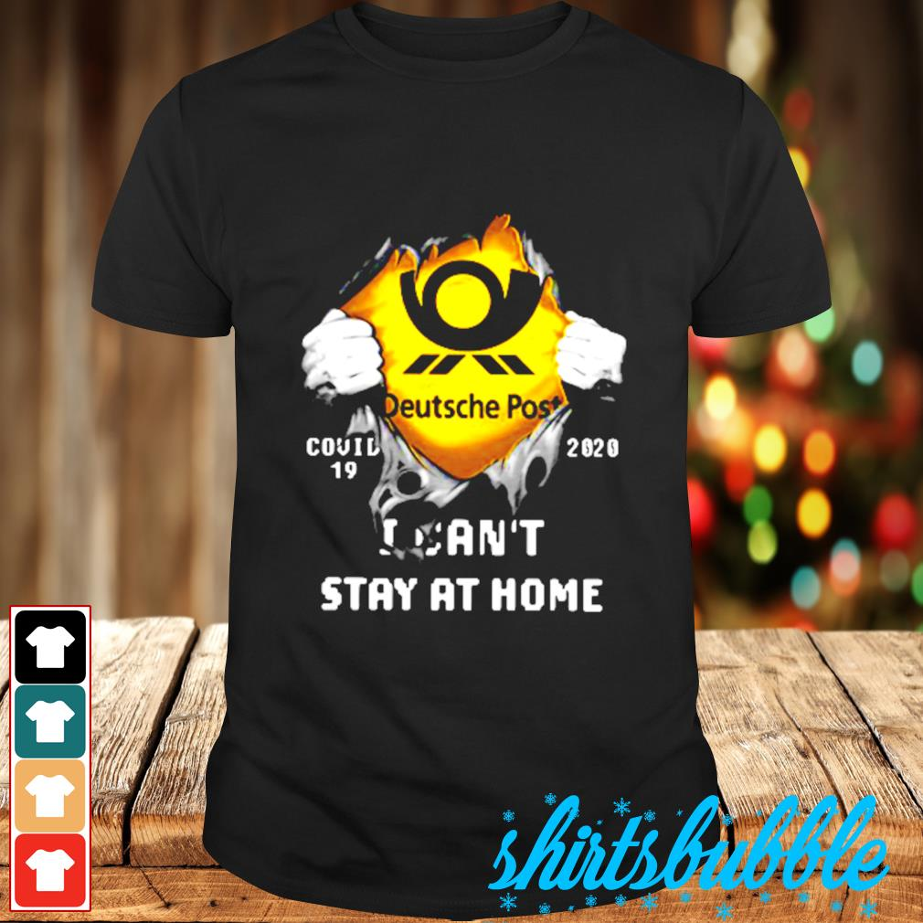 Deutsche post Covid-19 2020 I can't stay at home shirt