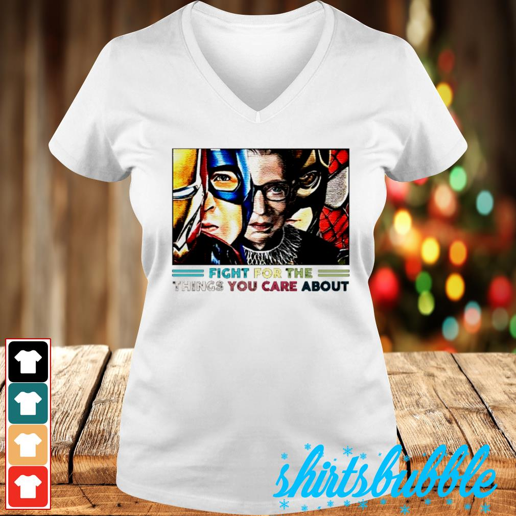 Fight for the thingsyou care about s V-neck t-shirt