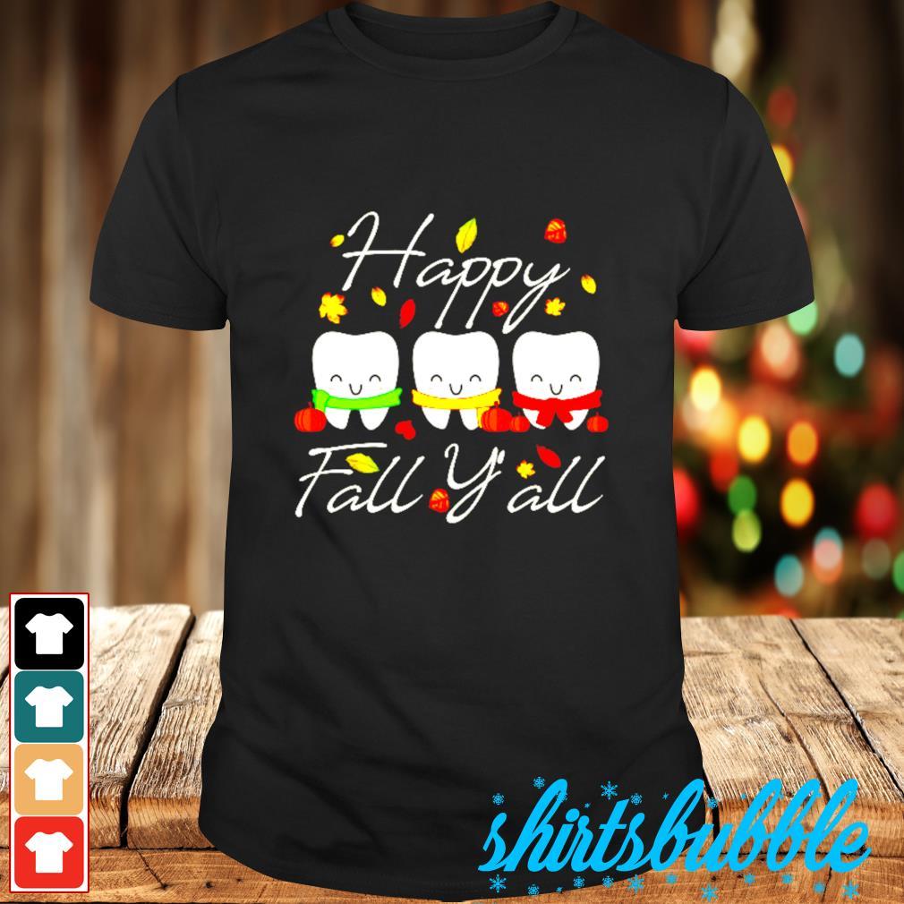 Happy fall y'all teeth shirt
