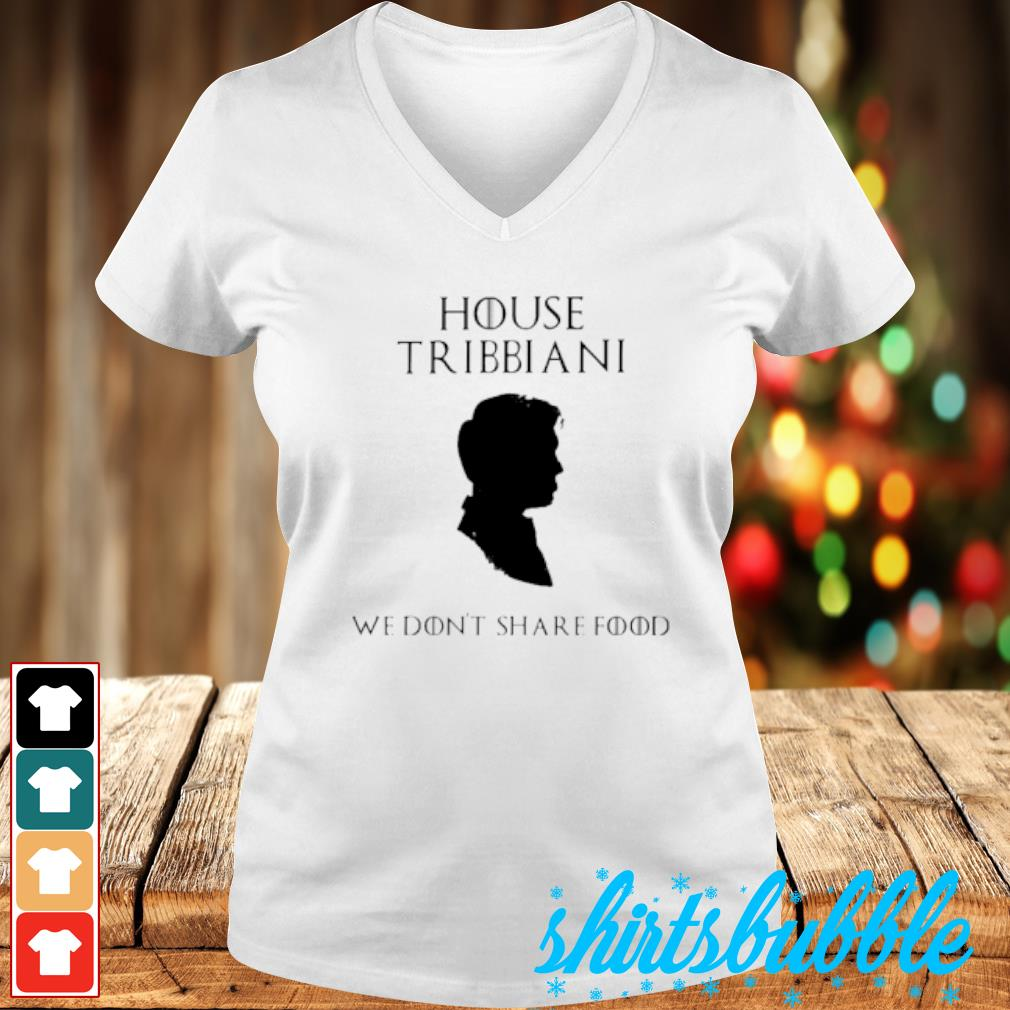 House Tribbiani we don't share food s V-neck t-shirt