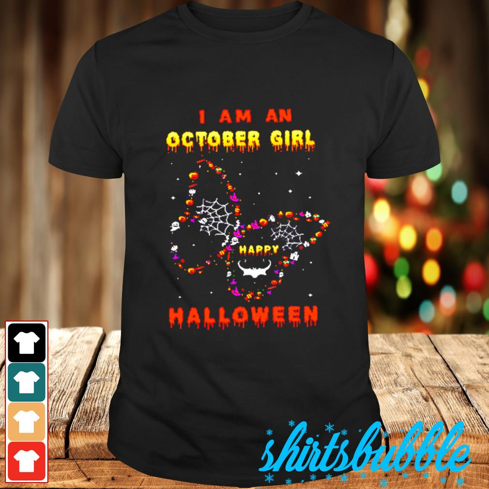 I Am A October Girl Happy Butterfly Halloween shirt