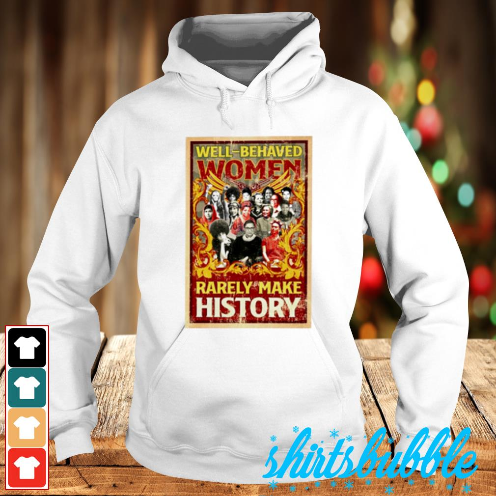 Ruth Bader Ginsburg well-behaved women rarely make history s Hoodie