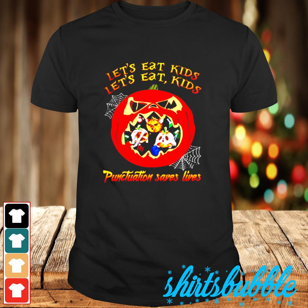 Teacher Let's eat kids Punctuation saves lives shirt
