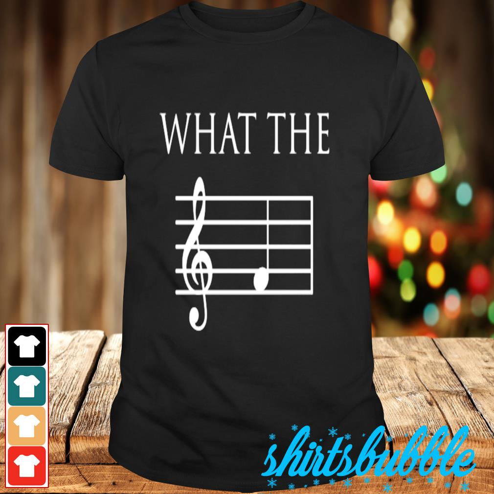 What The F Treble Clef shirt