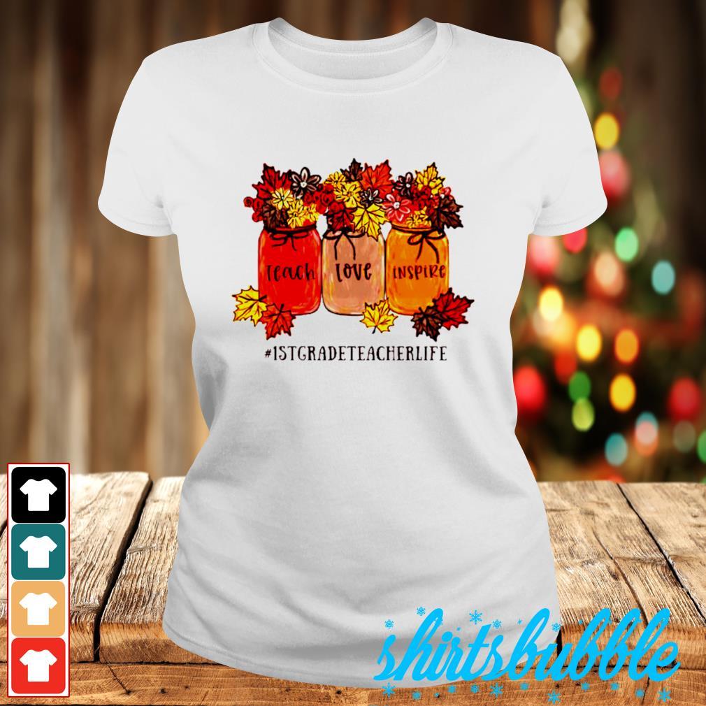 #1stgradeteacherlife teach love inspire s Ladies-tee