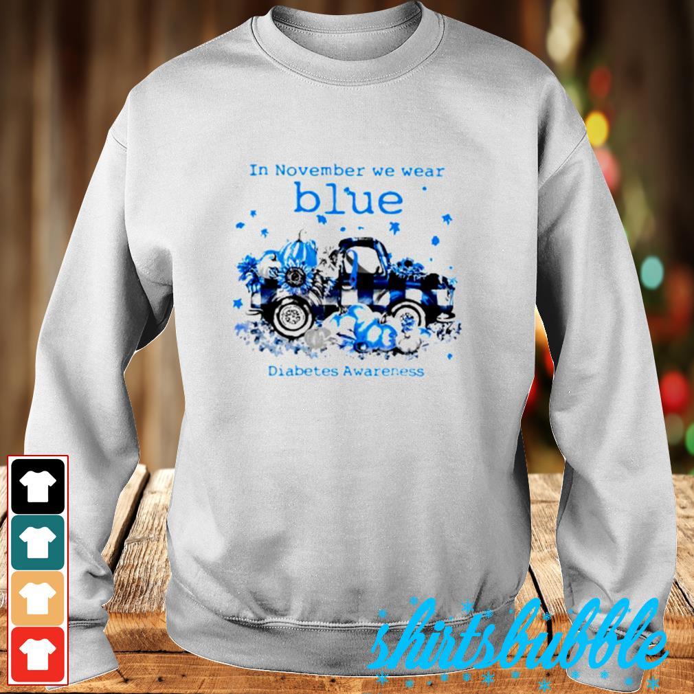 In November we wear blue diabetes awareness s Sweater