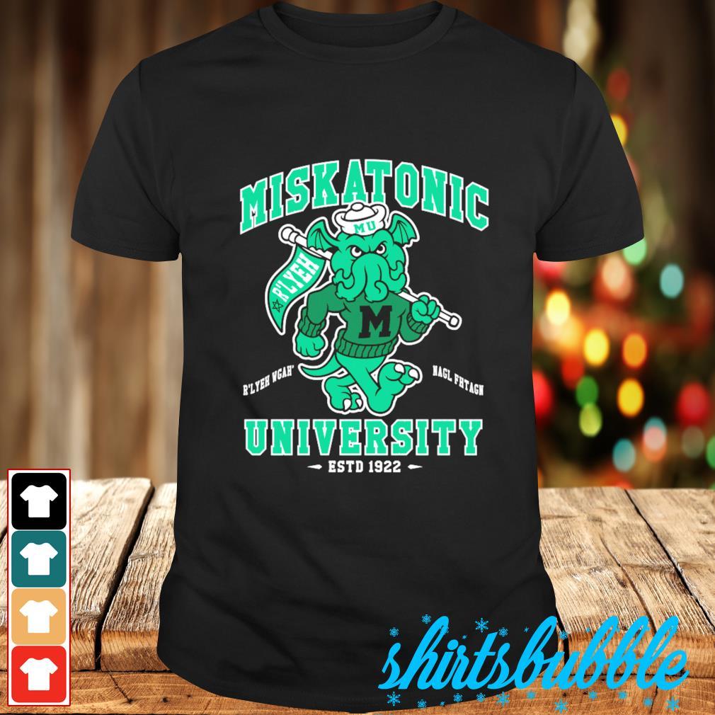 Miskatonic University Cthulhu R'lyeh Wgah' Nagl fhtagn estd 1922 shirt