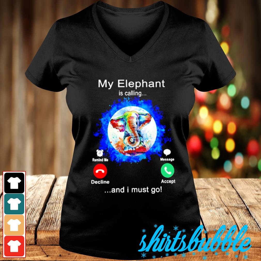 My Elephant color water is calling and I must go s V-neck t-shirt