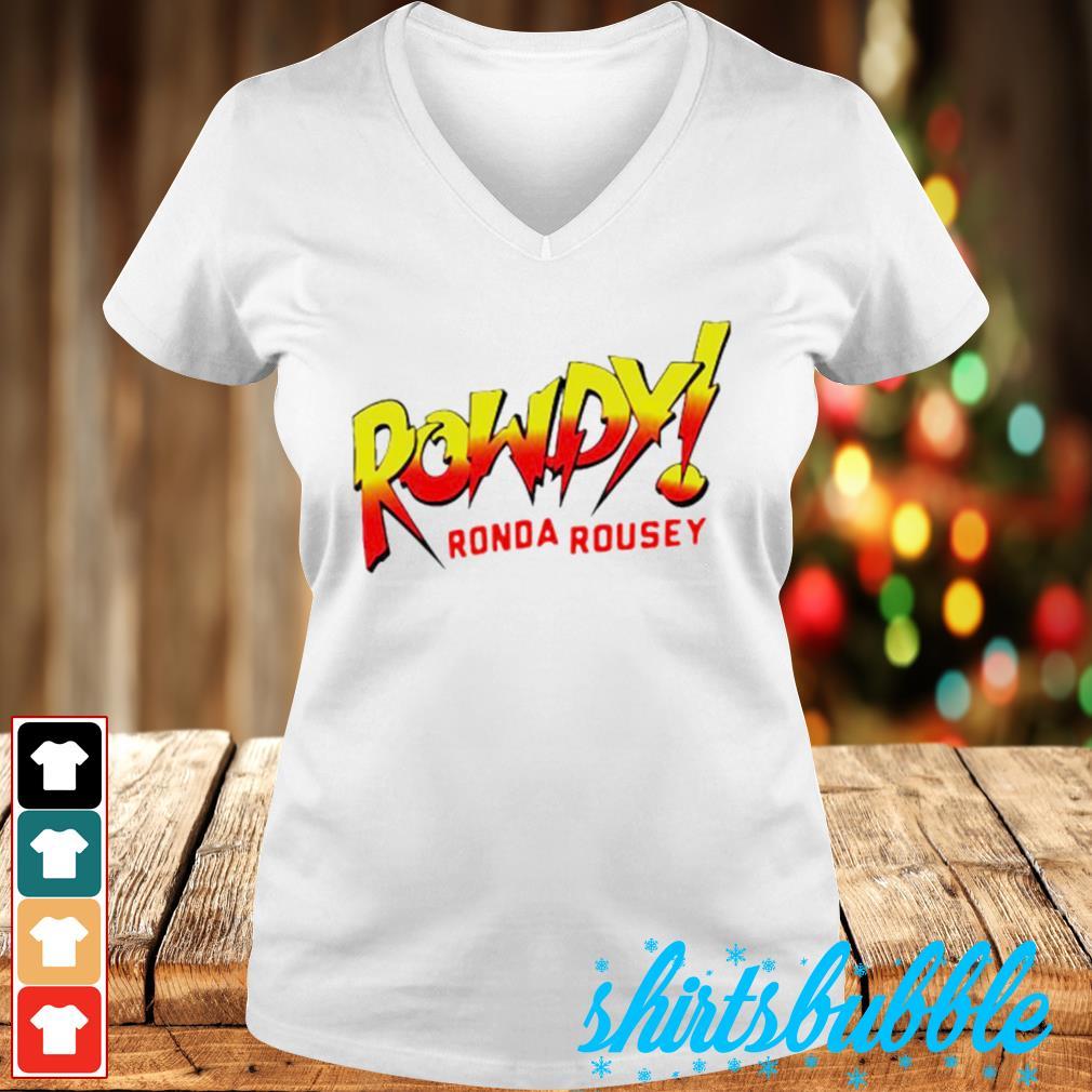 Rowdy Ronda rousey s V-neck t-shirt