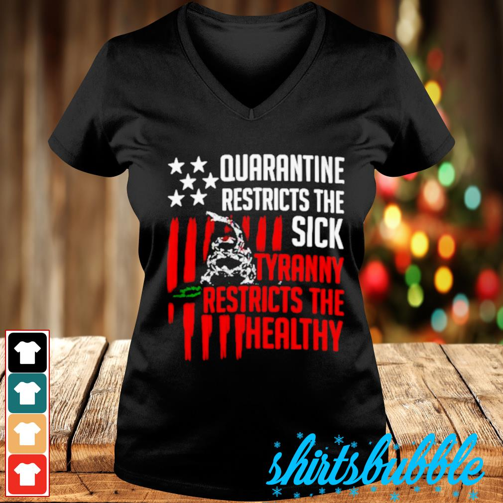 Snake quarantine restricts the sick tyranny restricts the healthy s V-neck t-shirt