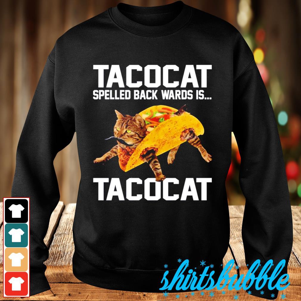 Tacocat spelled backwards is Tacocat s Sweater