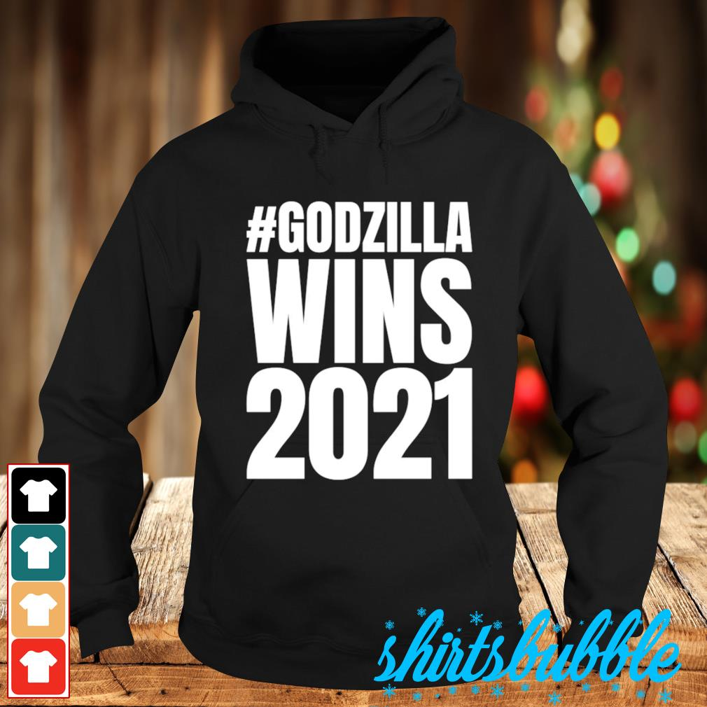 #Godzilla wins 2021 s Hoodie