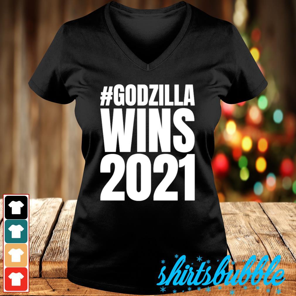#Godzilla wins 2021 s V-neck t-shirt